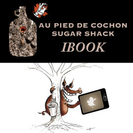 Au Pied de Cochon Sugar Shack Ibook (English ed.)